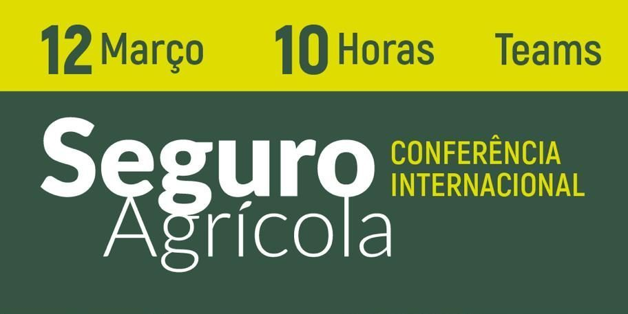 WEBINAR: Conferência Internacional sobre Seguro Agrícola – Programa e Link